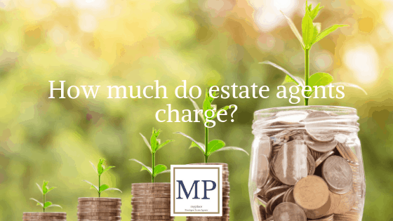 How much do estate agents charge?