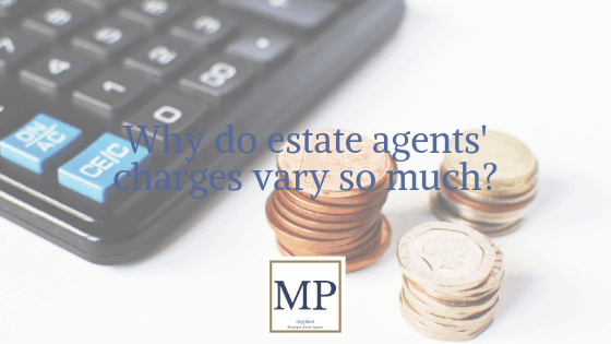 Why do estate agents' charges vary so much?